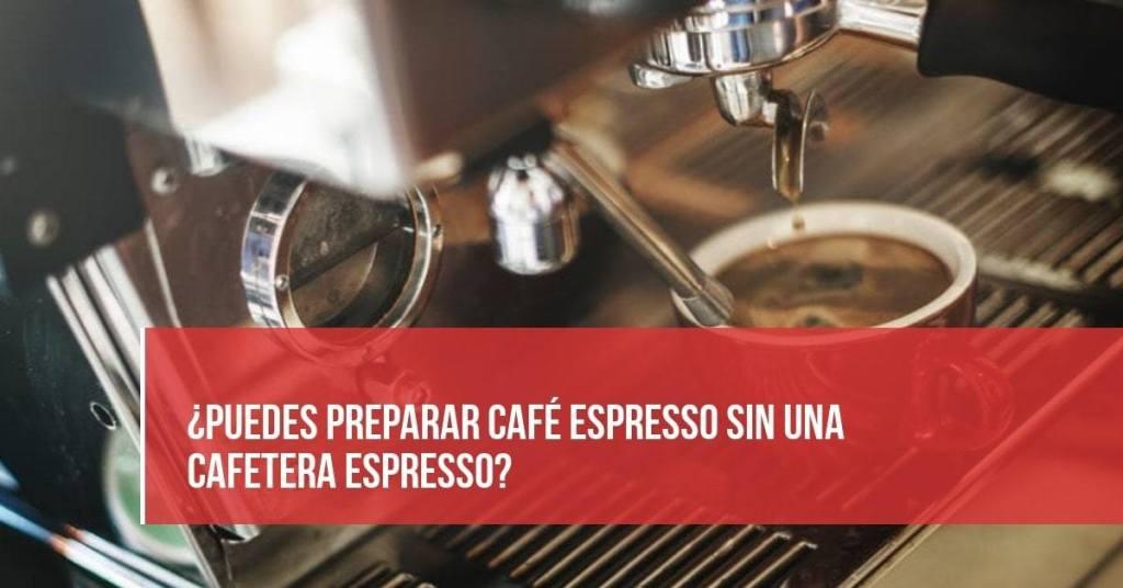 Como hacer cafe expreso en casa y sin máquina