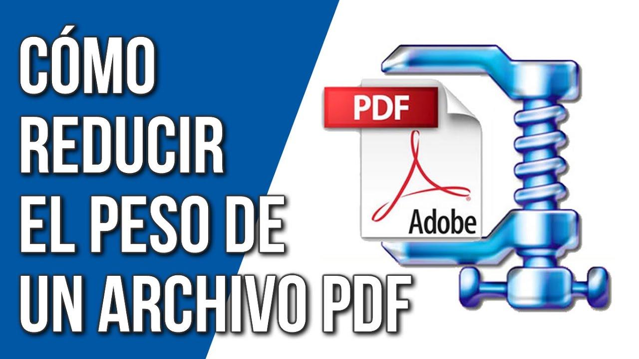 Como bajar el peso de un archivo PDF
