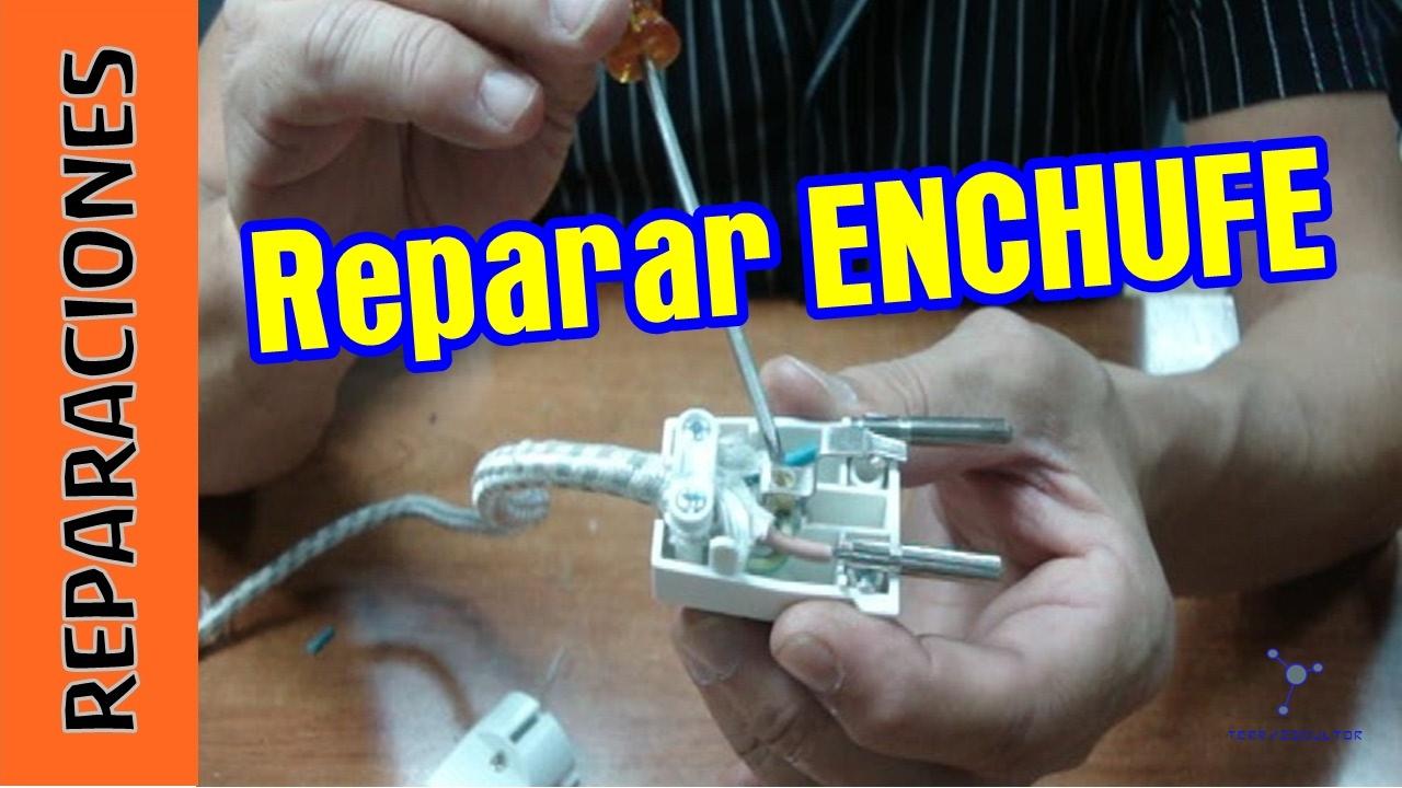Como arreglar un enchufe