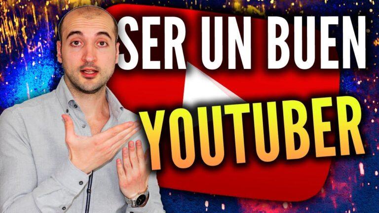 como ser un buen youtuber
